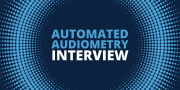 Automated Audiometry: An Interview with the Creator of AMTAS, Robert Margolis, PhD